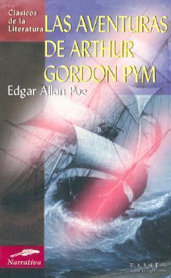预订 Las Aventuras de Arthur Gordon Pym亚瑟·戈登·皮姆的故事,爱伦坡作品,西班牙文原版