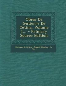 预订 Obras De Gutierre De Cetina, Volume 1,古铁雷·德·塞蒂纳作品集,第1卷,西班牙文原版