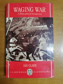 英文原版:WAGING WAR A PHIL OSOPHICAL INTRODUCTION