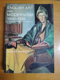 英文原版:ENGLISH ART AND MODERNISM I900-I939