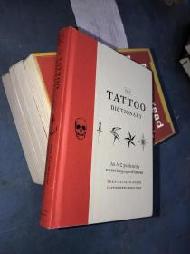 The Tattoo Dictionary(精装英文原版)
