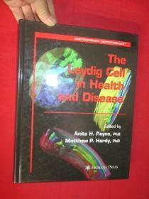 The Leydig Cell in Health and Disease   ( 大16开,硬精装)   【详见图】