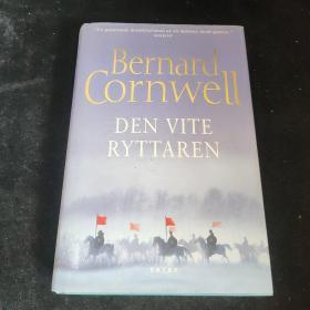 Bernard Cornwell DEN VITE RYTTAREN