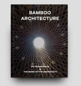 Bamboo Architecture 竹建筑