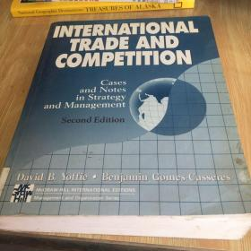 International trade and competition: cases and notes isrategy and 国际贸易和竞争战略与管理案例和笔记  外文版