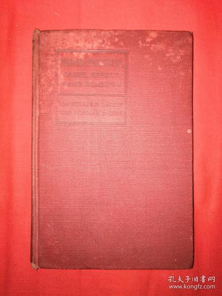 稀见老书丨1924年英文原版书(全一册精装珍藏本)原版非复印件!详见描述和图片