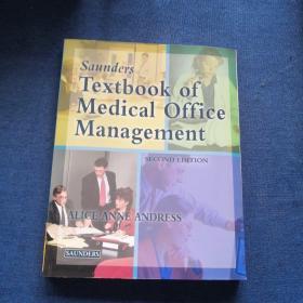 TSaunders TEXTBOOK TEXTBOOK OF  MEDICAL OFFICE  MANAGEMENT 医务室管理教材 第六版