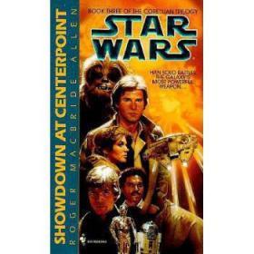 ShowdownatCenterpoint:StarWars(theCorellia
