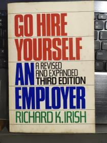 Go Hire Yourself AN Employer