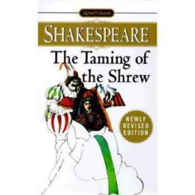 【进口原版】The Taming of the Shrew (Shakespeare, Signet Cl...