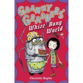 【进口原版】Granny Grabbers' Whizz Bang World