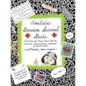 【进口原版】Amelia's Boredom Survival Guide: First Aid f...