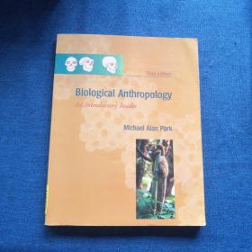 BIOLOGICAL  ANTHROPOLOGY  An Introductory Reader人类生物学 第三版