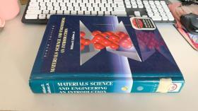 materials science and engineering an introduction【材料科学与工程导论】16开精装  附光盘一张