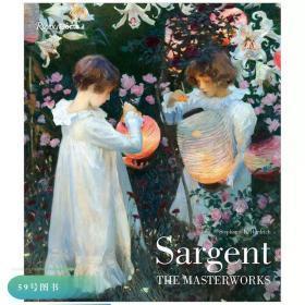 Sargent The Masterworks 萨金特名画作品集