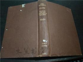原版英法德意等外文 UNIVERSITY OF LOWA STUDIES SERIES ON AIMS AND PROGRESS OF RESEARCH 50-51 1936 大32开硬精装