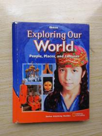 Exploring Our World(People, places and cultures)【英文原版】  探索我们的世界(人、地方和文化)