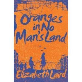 【进口原版】Oranges in No Man's Land
