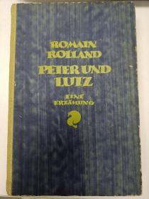 【包邮】1921年版 Romain Rolland: Peter und Lutz