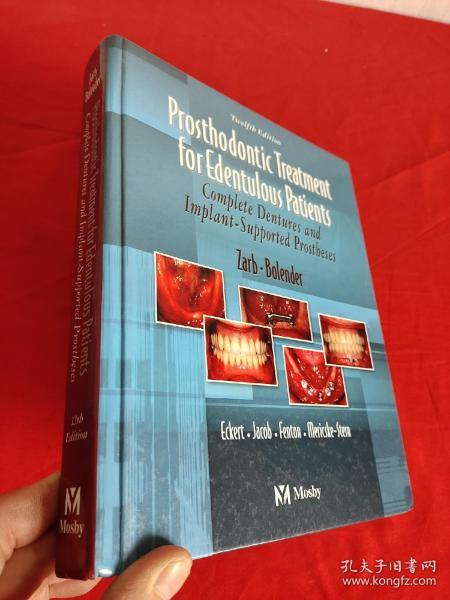 Prosthodontic Treatment for Edentulous ...  (16开,硬精装) 【详见图】