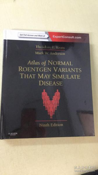 Atlas of Normal Roentgen Variants That May Simulate Disease: Expert Consult-Enhanced Online, 9e