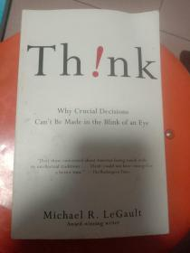 Think!: Why Crucial Decisions Can't Be Made in the Blink of an Eye思考/三思而后行