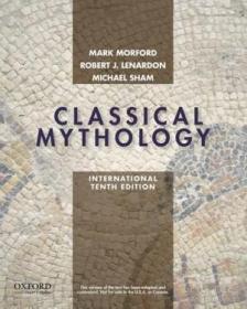 Classical Mythology International Edition /Mark P.o. Morford