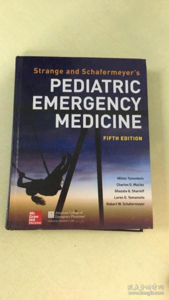 英文原版 Strange and Schafermeyer's Pediatric Emergency Medicine (Fifth Edition) 儿科急诊医学