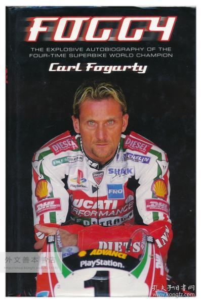 Foggy: The Explosive Autobiography of the Four-Time Superbike World Champion 英文原版-《四次超级摩托车世界冠军的爆炸性自传》