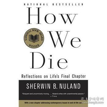 How We Die:Reflections of Life's Final Chapter, New Edition