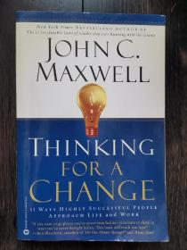 Thinking for a Change: 11 Ways Highly Successful People Approach Life andWork 为改变而思考