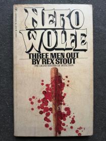 NERO WOLFE THREE MEN OUT  详述看图,小32开150页