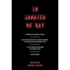 【进口原版】In Jamaica We Say