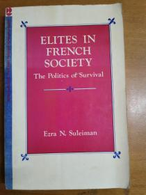 英文原版:ELITES IN FRENCH SOCIETY