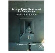 Location-Based Management for Construction: Planning, scheduling and control基于位置的施工管理:计划、进度和控制 1E11c