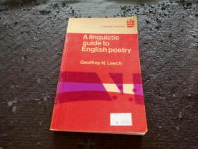 A linguistic guide to English poetry 英文原版书