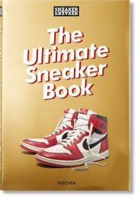 Sneaker Freaker. The Ultimate Sneaker Book!,终极运动鞋书