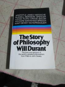 The Story of Philosophy:The Lives and Opinions of the World's Greatest Philosophers
