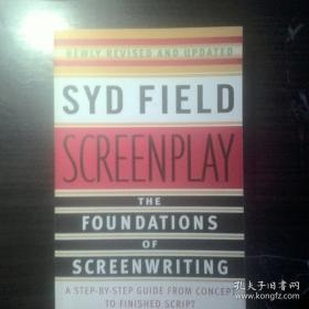 Screenplay:The Foundations of Screenwriting  【英文原版,品相佳】