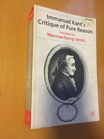 Critique of Pure Reason ,Kemp Smith译(纯粹理性批判,英译本版权唯一所有者Palgrave出版社,前身为Macmillan)