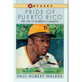【进口原版】Pride of Puerto Rico: The Life of Roberto Cl...
