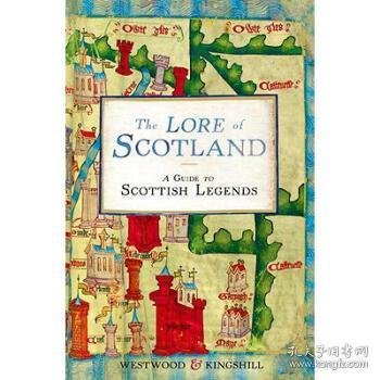 The Lore of Scotland: A Guide to Scottish Legends