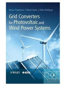 Grid Converters for Photovoltaic and Wind Power Systems光伏和风力发电系统用电网变流器  1E12c