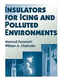 Insulators for Icing and Polluted Environments覆冰和污染环境用绝缘子 1E12c