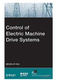 Control of Electric Machine Drive Systems电机驱动系统的控制  1E12c