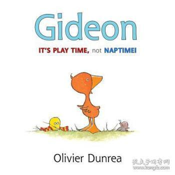 Gideon:It's Play Time,Not Naptime!(Gossie & Friends)
