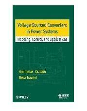 Voltage-Sourced Converters in Power Systems : Modeling, Control, and Applications电力系统中的电压源变流器:建模、控制和应用 1E12c