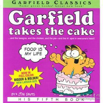 【进口原版】Garfield Takes the Cake