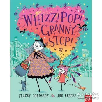【进口原版】Whizz! Pop! Granny, Stop!