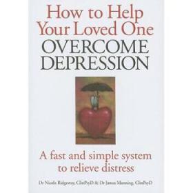 【进口原版】How to Help Your Loved One Overcome Depressi...